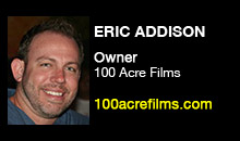 Digital Production Buzz - Eric Addison, 100 Acre Films