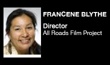 Digital Production Buzz - Francene Blythe, All Roads Film Project