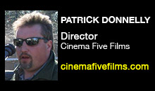 Digital Production Buzz - Patrick Donnelly, Cinema Five Films