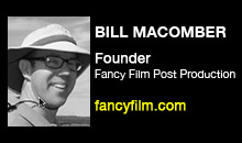 Digital Production Buzz - Bill Macomber, Fancy Film Post Production