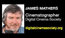 Digital Production Buzz - James Mathers, Digital Cinema Society