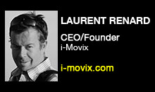 Digital Production Buzz - Laurent Renard, i-Movix