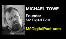 Digital Production Buzz - Michael Towe, M2 Digital Post