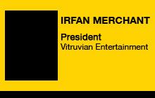 2011 GV Expo - Irfan Merchant, Vitruvian Entertainment