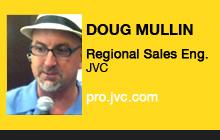 Doug Mullin, JVC