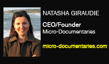 Natasha Deganello Giraudie, Micro-Documentaries