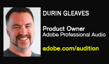 Durin Gleaves, Adobe Professional Audio