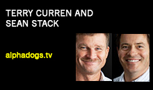 Terry Curren and Sean Stack, Alpha Dogs, Inc.