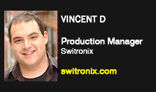 Vincent D, Switronix