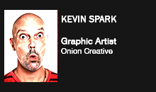 Kevin Spark, Onion Creative