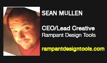 Sean Mullen, CEO/Lead Creative, Rampant Design Tools