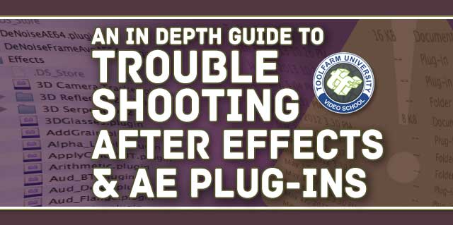 Troubleshooting After Effects & AE Plug-ins