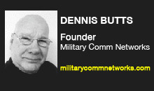 Digital Production Buzz - Dennis Butts, Military Comm Networks