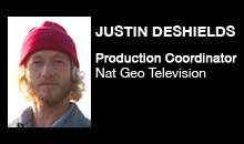 Digital Production Buzz - Justin DeShields, National Geographic Television