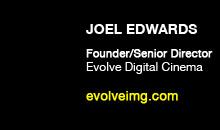 Digital Production Buzz - Joel Edwards, Evolve Digital Cinema