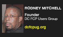 Digital Production Buzz - Rodney Mitchell, DC Final Cut Pro Users Group
