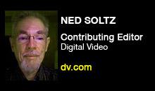 Digital Production Buzz - Ned Soltz, Digital Video