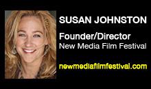 Digital Production Buzz - Susan Johnston, New Media Film Festival