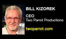 Digital Production Buzz - Bill Kizorek, Two Parrot Productions