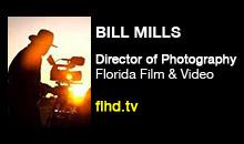 Digital Production Buzz - Bill Mills, Florida Film & Video