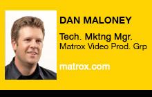 2012 NAB Show - Dan Maloney, Matrox