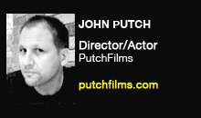 Digital Production Buzz - John Putch, PutchFilms