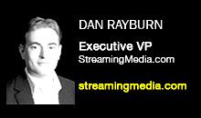 Dan Rayburn, StreamingMedia.com