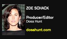 Zoe Schack, Dosa Hunt