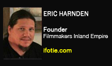 Eric Harnden, Independent Filmmakers of the Inland Empire