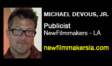 Digital Production Buzz - Michael DeVous, Jr., NewFilmmakers Los Angeles