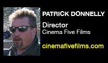 Digital Production Buzz - Patrick Donnelly, Cinema Five Films