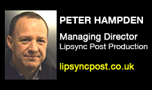 Digital Production Buzz - Peter Hampden, Lipsync Post Production
