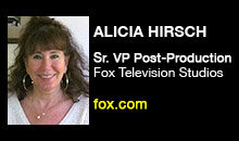Digital Production Buzz - Alicia Hirsch, Fox Television Studios