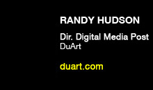 Digital Production Buzz - Randy Hudson, DuArt