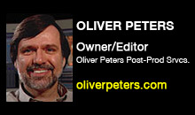 Digital Production Buzz - Oliver Peters, Oliver Peters Post Production Services, LLC.