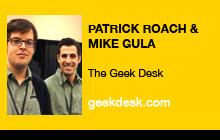 Patrick Roach & Mike Gula, The Geek Desk