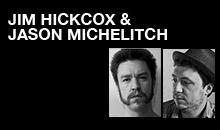 Digital Production Buzz - Jim Hickcox & Jason Michelitch