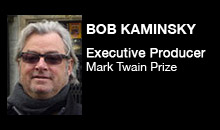 Digital Production Buzz - Bob Kaminsky, Kennedy Center Mark Twain Prize for American Humor