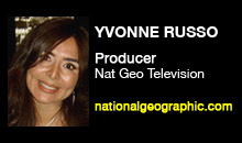Digital Production Buzz - Yvonne Russo, National Geographic Television