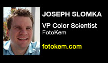 Digital Production Buzz - Joseph Slomka, FotoKem