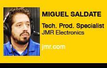2011 NAB Show - Miguel Saldate, JMR Electronics