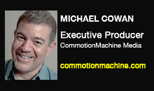 Michael Cowan, CommotionMachine Media