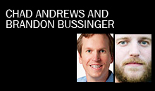 Chad Andrews, Dell and Brandon Bussinger, Sixteen 19