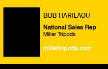 Bob Harilaou, Miller Tripods