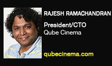 Rajesh Ramachandran, Qube Cinema