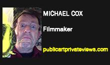 Michael Cox, Filmmaker