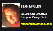 Sean Mullen, CEO/Lead Creative, Rampant Design Tools