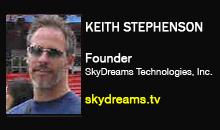 Keith Stephenson, SkyDreams Technologies, Inc.